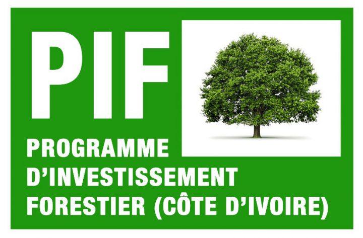 environnement - SODEFOR - OIPR - programme d'investissement forestier - PIF - Banque Mondiale